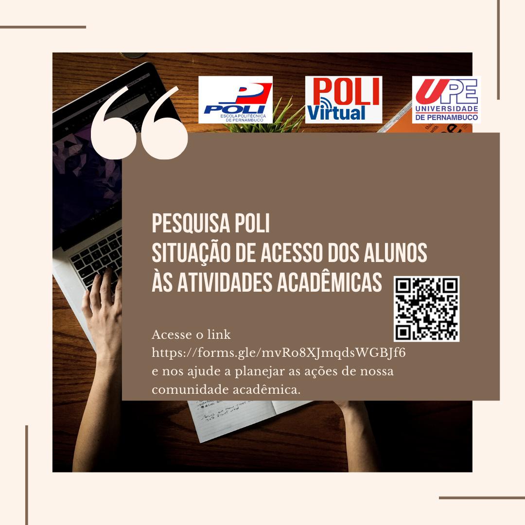 Pesquisa Poli – Situação de Acesso dos Alunos às Atividades Acadêmicas