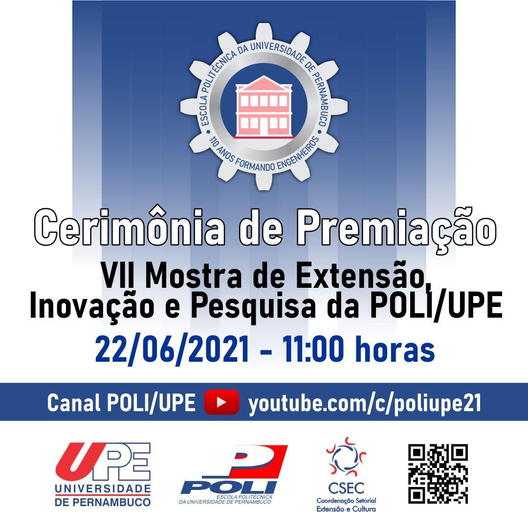 CERIMÔNIA DE PREMIAÇÃO VII MOSTRA DE EXTENSÃO, INOVAÇÃO E PESQUISA DA POLI/UPE