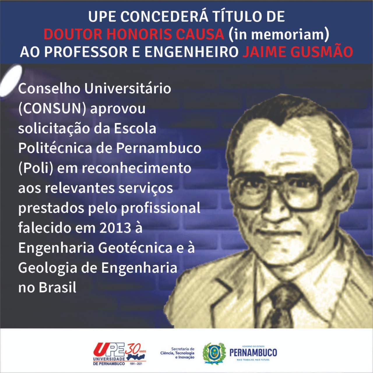 UPE aprova concessão de título de Doutor Honoris Causa (in memoriam) a Jaime Gusmão, referência da engenharia em Pernambuco